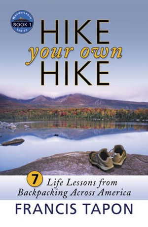 Hike Your Own Hike book cover by Francis Tapon