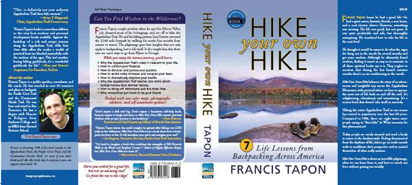 Dust Jacket of Hike Your Own Hike: 7 Life Lessons from Backpacking Across America by Francis Tapon