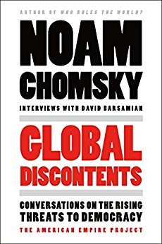 Review of Noam Chomsky's 'Global Discontents' book