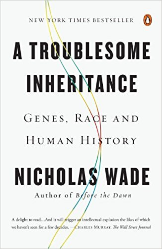 A Troublesome Inheritance book cover by Nicholas Wade