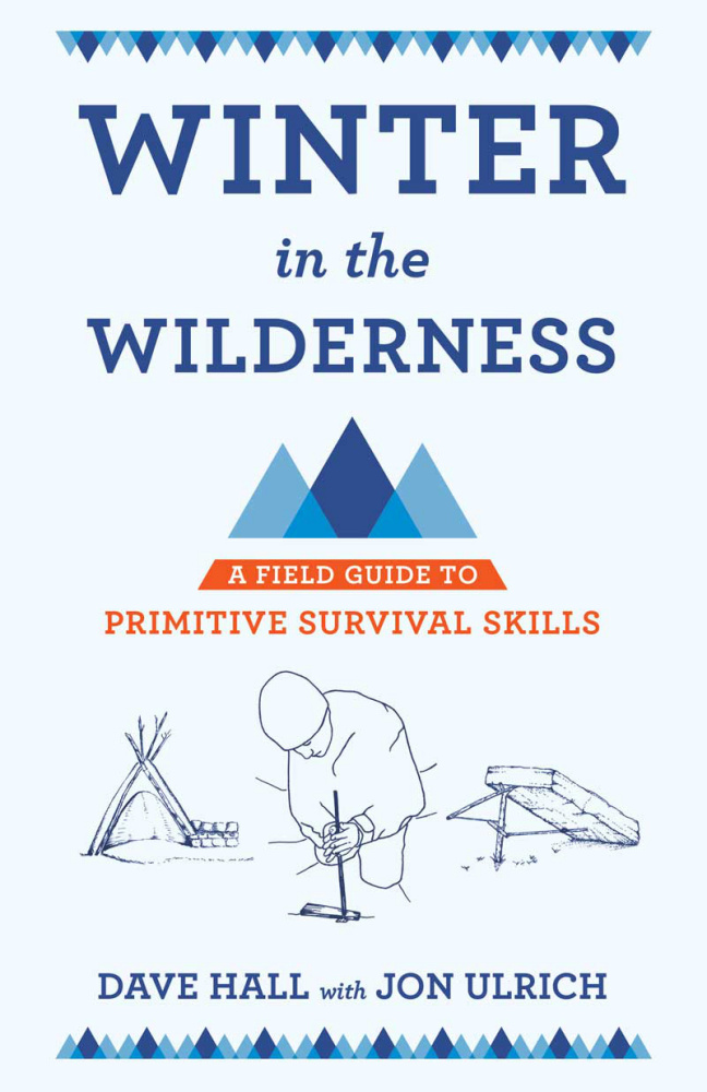 Cover of Winter in the Wilderness A Field Guide to Primitive Survival Skills by Dave Hall, Jon Ulrich